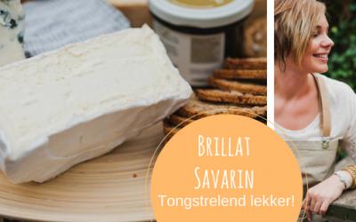 Brillat Savarin; een maaltijd zonder kaas is als een vrouw met 1 oog!